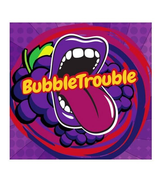 Bubble Trouble - Big Mouth Aroma