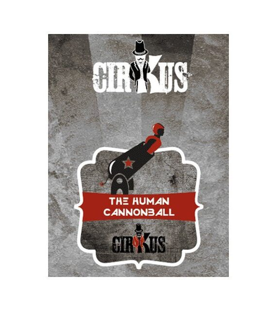 The Human Cannonball – Authentic Cirkus Liquid