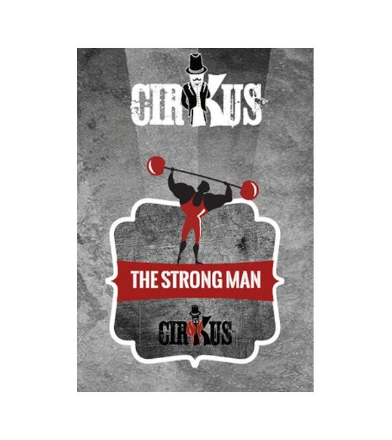 The Strong Man – Authentic Cirkus Liquid